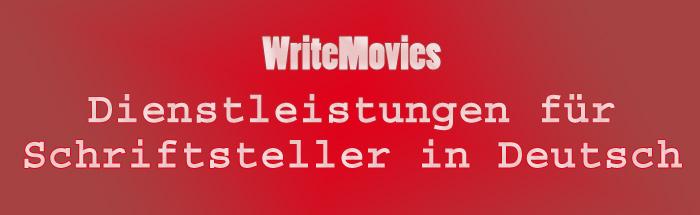 WriteMovies - Dienstleistungen für Schriftsteller in Deutsch