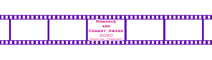 Romance and Comedy Award – Standard Deadline on Sunday!