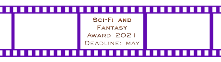 Sci-Fi and Fantasy Award – Final Deadline in 1 Week!